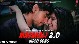 Masakali 2.0 Video Song Out Now |  Sidharth Malhotra and Tara Sutaria