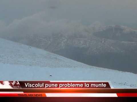 Viscolul pune probleme la munte