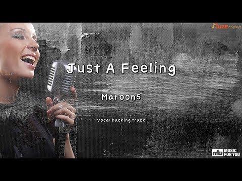 Just A Feeling - Maroon5 (Instrumental & Lyrics)