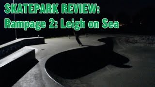 preview picture of video 'Leigh-on-Sea skate park (Rampage 2) midnight walk around and Mike Hamilton not having a good day'