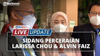 LIVE UPDATE: Sidang Cerai Larissa Chou dengan Alvin Faiz diPengadilan Agama Cibinong
