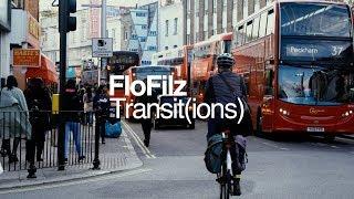 FloFilz   Transit(ions)