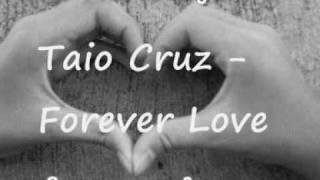 Taio Cruz - Forever Love 2009 (Adzy Uploads)