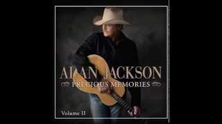 Wherever He Leads I'll Go - Alan Jackson