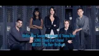 Rookie Blue S06E06 - Cloud (For Lhasa) by The Barr Brothers