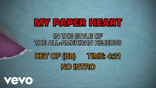 The All-American Rejects - My Paper Heart (Karaoke)