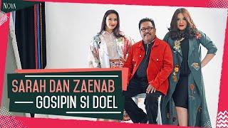 Sarah dan Zaenab gosipin Si Doel | Cerita seleb