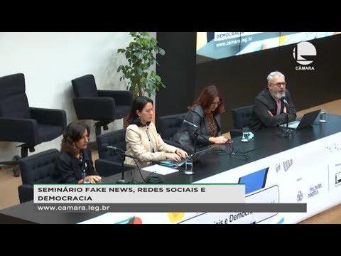 Seminário - Fake News, Redes Sociais e Democracia  - 26/09/2019 - 18:51