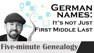 Understanding Colonial-era German Names In Genealogy: Theyre Not The Same As English Names