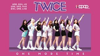 TWICE (트와이스)   One More Time (원 모어 타임) Dance Cover (#DPOP Project Cover)