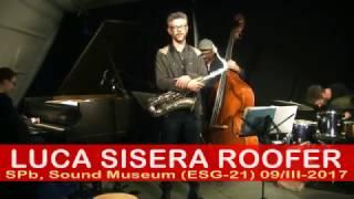 Luca Sisera Roofer - Sound Museum 09/III-2017