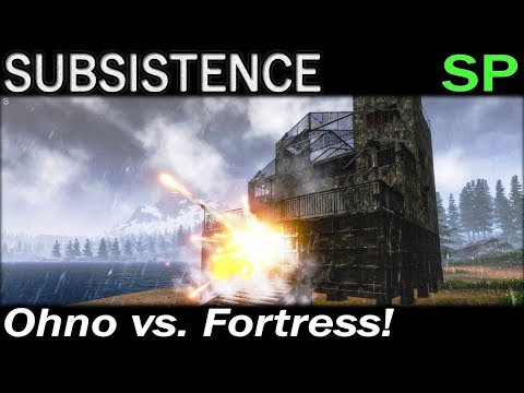 Ohno vs. Fortress! | Subsistence Single Player Gameplay | EP 105 | Season 4