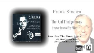 That Gal That Got Away / It Never Entered My Mind FRANK SINATRA