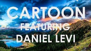 Cartoon - On  On (Lyrics video) ft.  Daniel Levi