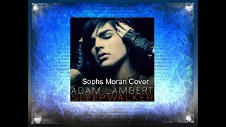 Sleepwalker by Adam Lambert (Cover)