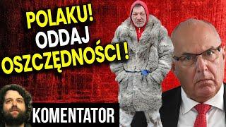 Polaku Oddaj Swoje Oszczędności! Minister Finansów PIS Apeluje do Polaków – Analiza Komentator Bank