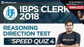 IBPS Clerk 2018 | Direction Test for Clerk Prelims | Reasoning Speed Quiz 4 | Shyam Sir