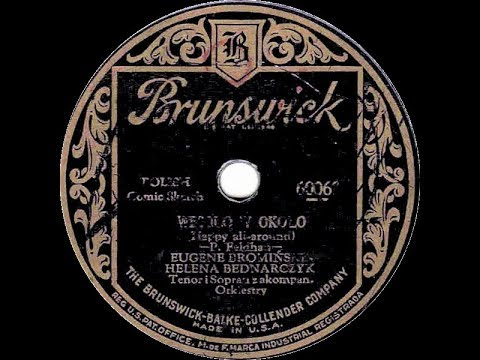 Polish 78rpm recordings, 1928. Brunswick 60063.  Ona nie chciała {She Didn