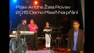 Gipsy Aaron - Pijav Andre Žala Rovav 2015 (Demo)