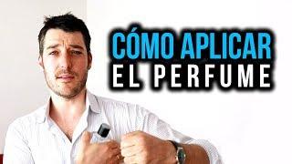 Cómo aplicarse el perfume, para hombres