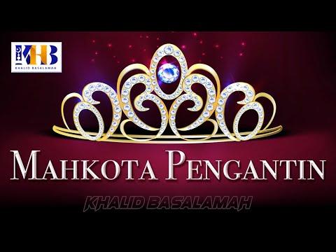 Video Mahkota Pengantin Kajian Ke 15 Pesta Perkawinan atau Walimah
