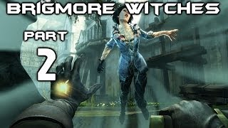 ► Dishonored : The Brigmore Witches | #2 | Zachránce žen | CZ Lets Play / Gameplay [HD] [PC]