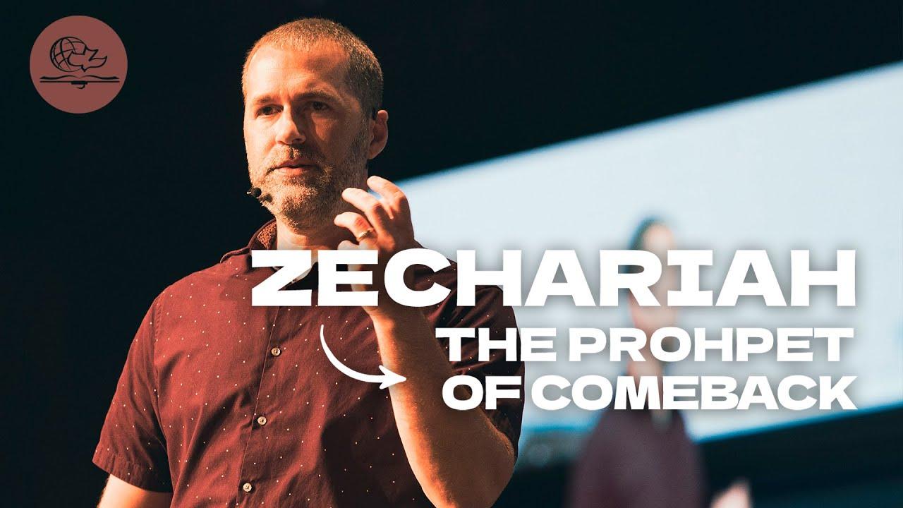 Zechariah: The prophet of comeback