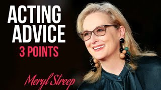 Meryl Streep Acting Advice - 3 Key TIPS