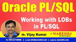 Working with LOBs   Oracle PL/SQL Tutorial Videos   Mr.Vijay Kumar