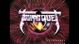 Tourniquet - Ruminating Virulence