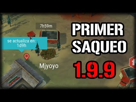 PRIMER SAQUEO EN LA 1.9.9 | LAST DAY ON EARTH: SURVIVAL