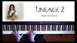 Lineage 2; ''Dream Of Peace'' [piano-violin cover] by Rhaeide & Seda BAYKARA