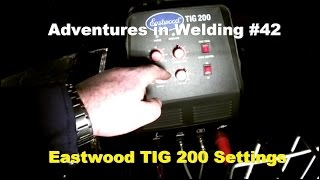 preview picture of video 'Adventures in Welding #42 Eastwood TIG 200 part 2'