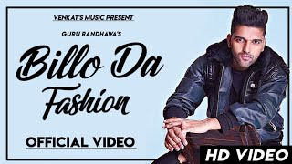 Billo Da Fashion : Guru Randhawa | Official Lyrics Video| New Punjabi Songs | VENKAT'S MUSIC 2019