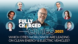 Which Cities Worldwide are leading on Clean Energy & Electric Vehicles? | Fully Charged CITIES 2020
