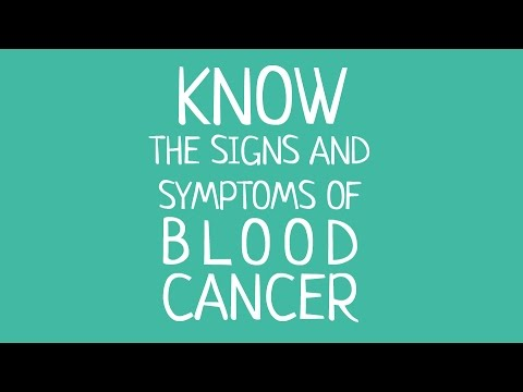 Video Signs and Symptoms of blood cancer
