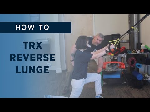 How To: TRX Reverse Lunge
