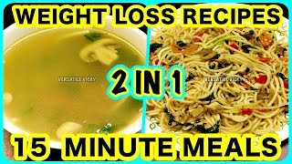 2 Weight Loss Dinner Recipes | Healthy Weight Loss Dinner Recipes