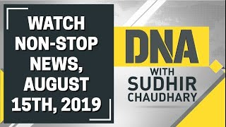DNA: Non Stop News, August 15th, 2019