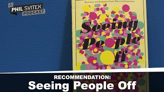 Seeing People Off is a FANTASTIC Novel Grounded in Real Life Issues By Jana Benova