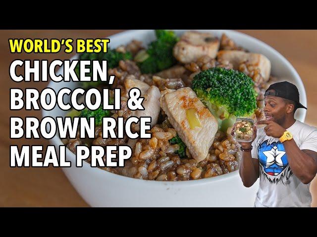 World's Best Chicken, Brown Rice & Broccoli Meal Prep / Pollo, Arroz Integral y Brócoli