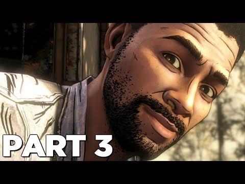 THE WALKING DEAD THE FINAL SEASON EPISODE 3 Walkthrough Gameplay Part 3 - LEE (Season 4)