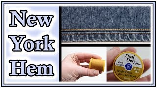 How To Hem Jeans With Original Hem | How To Sew A New York Hem