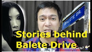 Misteryo ng Balete Drive - Urban Legend