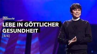 Lebe in göttlicher Gesundheit 4/4 I New Creation TV Deutsch
