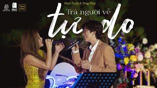 """MINH TUYẾT ft TĂNG PHÚC   """"TRẢ NGƯỜI VỀ TỰ DO"""" (Huỳnh Quốc Huy)  Live at Mây Lang Thang   02.05.2021"""