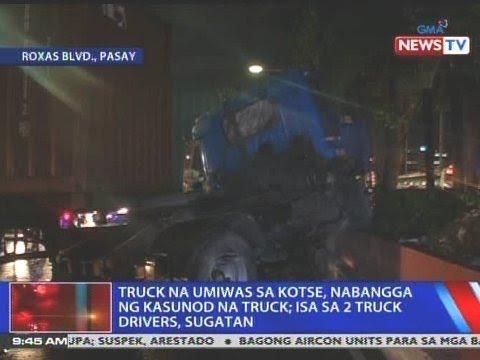 [GMA]  NTVL: Truck na umiwas sa kotse, nabangga ng kasunod na truck sa Pasay; 1 sa 2 truck driver, sugatan
