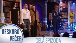 Csongor Kassai, Zuzana Mauréry a Dana Šedivá v Neskoro Večer - CELÁ EPIZÓDA