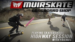 Playing Skateboards | Highway Session with Friends | MuirSkate Longboard Shop