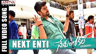 Next Enti - Official Video Song